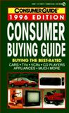 Consumer Buying Guide 1996, Consumer Guide Editors, 0451186788