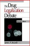 The Drug Legalization Debate, , 0803936788