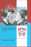 Feeling British : Sympathy and National Identity in Scottish and English Writing, 1707-1832, Gottlieb, Evan, 0838756786