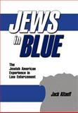 Jews in Blue, Jack Kitaeff, 0977356787