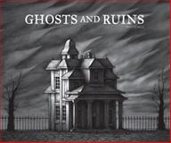 Ghosts and Ruins, Ben Catmull, 1606996789