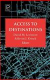 Access to Destinations, , 0080446787