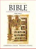 An Introduction to the Bible : A Journey into Three Worlds, Hauer, Christian E. and Young, William A., 0130316784