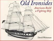 Old Ironsides, David L. Weitzman, 0395746787