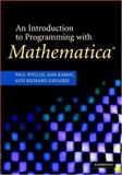 Introduction to Programming with Mathematica, Wellin, Paul and Gaylord, Richard, 0521846781