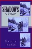 Shadows, Maggie Jarpey, 1490516786