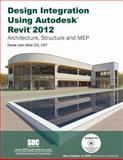 Design Integration Using Revit 2012, Stine, Daniel John, 1585036781