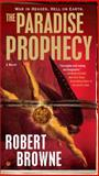 The Paradise Prophecy, Robert Browne, 0451236785