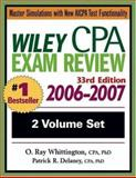 Wiley CPA Examination Review2006-2007, Delaney, Patrick R. and Whittington, O. Ray, 0471726788