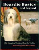 Beardie Basics and Beyond, Barbara H. Rieseberg and Betty J. McKinney, 0931866782
