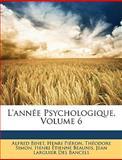 L' Année Psychologique, Alfred Binet and Henri Piéron, 1146386788
