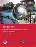 Best Practices: Promoting Successful Mitigation in Louisiana Post Hurricane Katrina (November 2012), U. S. Department Security and Federal Emergency Agency, 1482376784