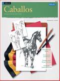 Dibujo: Caballos, Walter Foster Creative Team and Michele Maltseff, 1560106786