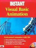 Instant Visual Basic Animation, Michele Leroux, 1874416788