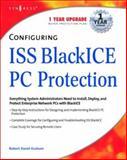 Configuring ISS BlackICE PC Protection, Robert David Graham, 1931836787