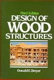 Design of Wood Structures, Breyer, Donald E., 0070076782
