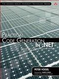 Practical Code Generation in .NET : Covering Visual Studio 2005, 2008 and 2010, Vogel, Peter, 0321606787