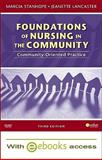 Foundations of Nursing in the Community - Text and E-Book Package : Community-Oriented Practice, Stanhope, Marcia and Lancaster, Jeanette, 032306678X