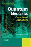 Quantum Mechanics : Concepts and Applications, Zettili, Nouredine, 0470026782