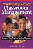 Relationship-Driven Classroom Management