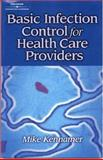 Basic Infection Control for the Health Care Professional, Kennamer, Michael, 0766826783