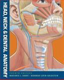 Head, Neck and Dental Anatomy, Levin-Goldstein, Deborah and Short, Marjorie J., 1111306788