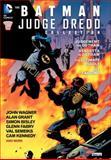 The Batman/Judge Dredd Collection, Alan Grant and John Wagner, 1401236782