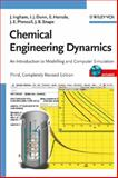 Chemical Engineering Dynamics : An Introduction to Modelling and Computer Simulation, Ingham, John and Dunn, Irving J., 3527316787