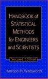 The Handbook of Statistical Methods for Engineers and Scientists, Wadsworth, Harrison M., 007067678X