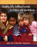 Adapting Early Childhood Curricula for Children with Special Needs, Cook, Ruth E. and Klein, M. Diane, 0132596784