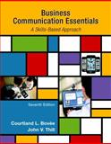 Business Communication Essentials, Bovee, Courtland V. and Thill, John V., 0133896781