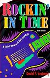 Rockin' in Time : A Social History of Rock and Roll, Szatmary, David P., 0134406788