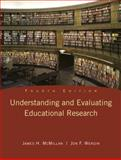 Understanding and Evaluating Educational Research, McMillan, James H. and Wergin, Jon F., 0135016789