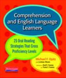 Comprehension and English Language Learners : 25 Oral Reading Strategies That Cross Proficiency Levels, Opitz, Michael F. and Guccione, Lindsey, 0325026785