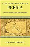 A Literary History of Persia, Browne, Edward G., 0521116783