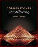 Cornerstones of Cost Accounting, Hansen, Don R. and Mowen, Maryanne M., 053873678X