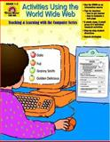 Activities Using the World Wide Web, Grades 1-5, Norris, Jill, 1557996784