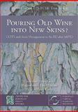 Pouring Old Wine into New Skins? 9789290796787