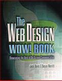 The Web Design Wow! Book : Showcasing the Best of on-screen Communication, Davis, Jack and Merritt, Susan, 0201886782