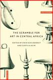 The Scramble for Art in Central Africa, , 052158678X