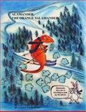 Alamander, the Orange Salamander, Janet Haneberg, 141166678X