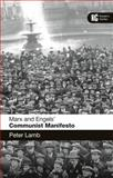 Marx and Engels' 'Communist Manifesto' : A Reader's Guide, Lamb, Peter, 1472506782