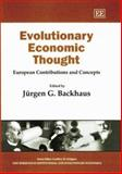 Evolutionary Economic Thought : European Contributions and Concepts, , 1840646780