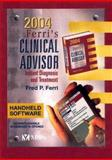 Ferri's Clinical Advisor 2004 : Diseases and Disorders, Differential Diagnosis, Ferri, 0323026788