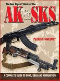 The Gun Digest Book of the AK and SKS, Adam Firestone and Patrick Sweeney, 0896896781