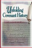 Unfolding Covenant History, Volume 3, Homer C. Hoeksema, 0916206785
