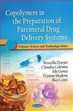 Copolymers in the Preparation of Parenteral Drug Delivery Sysyems, Dorati, Rossella, 1616686782