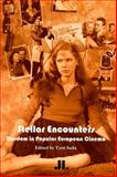 Stellar Encounters : Stardom in Popular European Cinema, , 0861966791