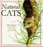 Natural Cats, Chris Madsen, 0876056796