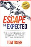 Escape the Expected, Tom Trush, 1500266795